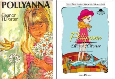 Na esquerda, a capa do livro que li na década de 1990; na direita, uma versão mais recente de Pollyanna