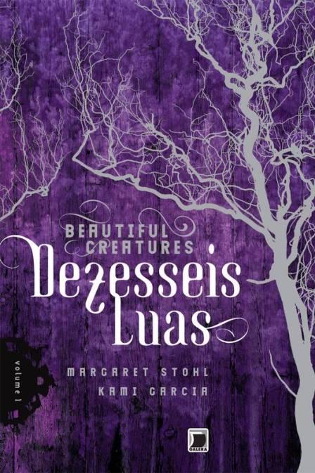 Capa do livro 'Dezesseis Luas'.